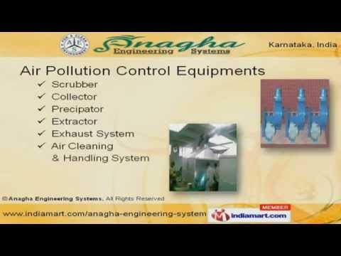 Air Pollution Control Equipment by Anagha Engineering Systems Bengaluru