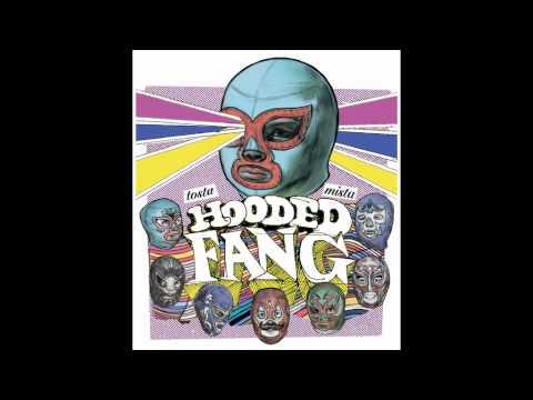 Hooded Fang - Brahma