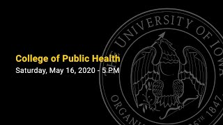 College of Public Health Commencement - Spring 2020
