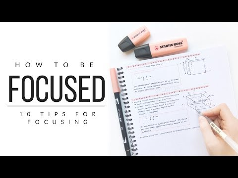 How I stay focused - 10 tips for focusing   studytee