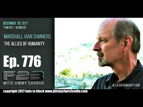 Ep. 776 FADE to BLACK Jimmy Church w/ Marshall Summers : UFO Disclosure Allies : LIVE