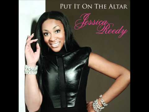 Jessica Reedy  Put It On The Altar AUDIO