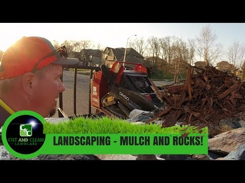 2018 Lawn Care Landscaping | Mulch Bed Clean Up and Tons of Rock!