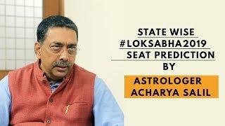 State wise #LokSabha2019 seat prediction by Astrologer Acharya Salil