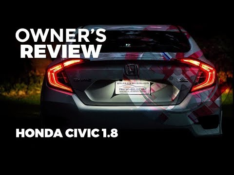 Honda Civic Oriel 1.8 2017 - Owner's Review