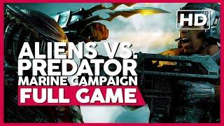 Aliens Vs. Predator (Marine Campaign) | PC 60ᶠᵖˢ | Full Gameplay/Playthrough | No Commentary