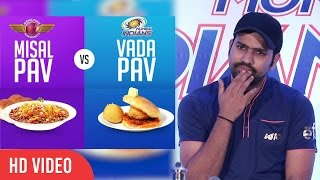 Rohit Sharma Reaction On Vada Pav VS Misal Pav | Mumbai Vs Pune | IPL 2017