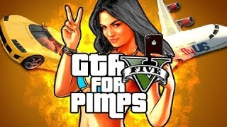 Planes Trains and Exploding Automobiles - GTA For Pimps - (Ep 11)