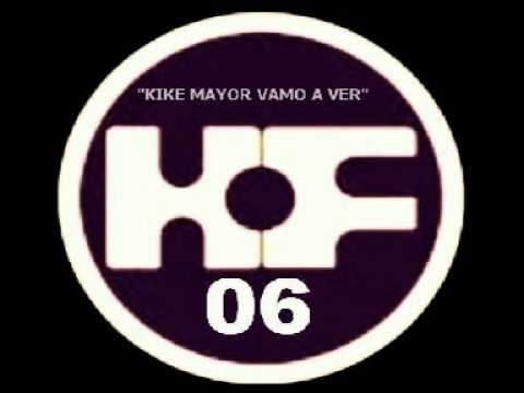 HOF006 KIKE MAYOR