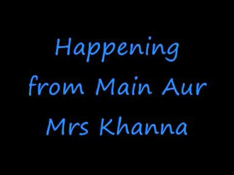 Happening Main Aur Mrs Khanna + lyrics Salman Khan Kareena Kapoor...
