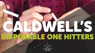 Caldwell's Disposable One Hitters  //  420 Science Club
