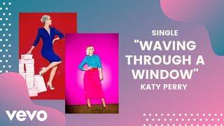 Katy Perry Waving Through A Window Dear Evan Hansen