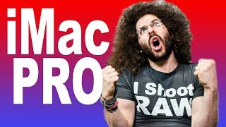 iMac Pro Preview: The Fastest Mac Ever, is it Worth It?
