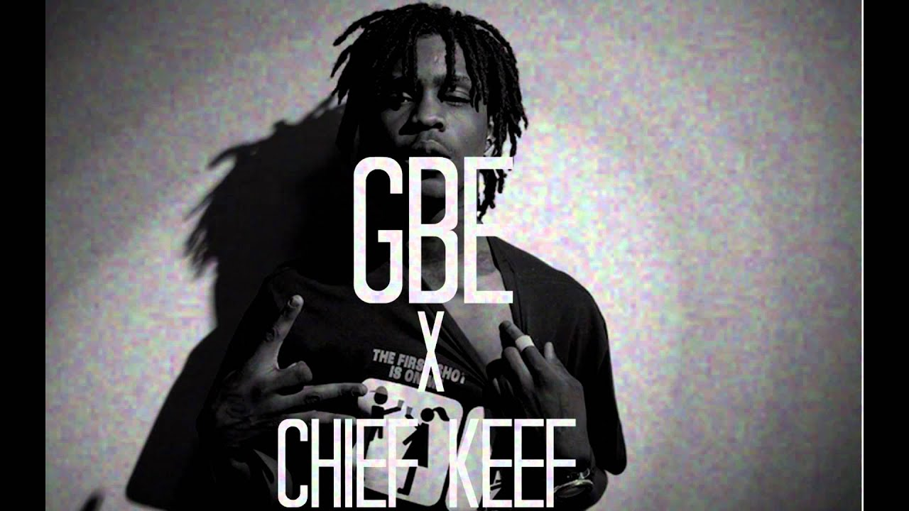 Chief Keef - GBE (New March 2013) (Sold) - YouTube