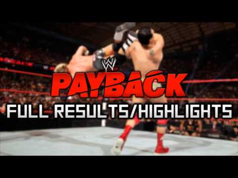 WWE Payback 2013 - Full Results and Highlights!