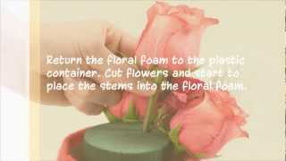 OASIS® Floral Products ~ How To ~ Roses are Red