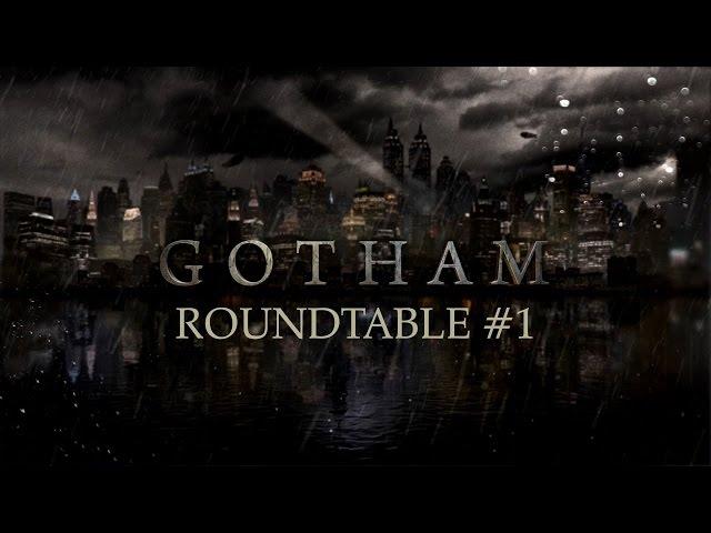 Legends of Gotham #6 - Podcast Roundtable #1