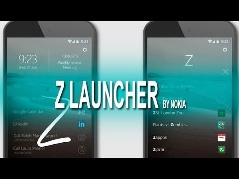 Z Launcher. el launcher de Nokia para Android