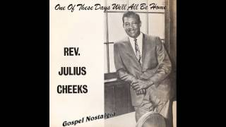 """Right Will Win In The End"" Rev. Julius Cheeks"
