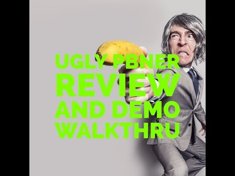 Ugly PBNer|Ugly PBNer Review and Demo with Walk Thru Bonus