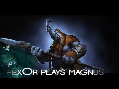 Dota 2 hexOr plays Magnus
