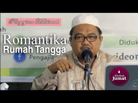 Kajian Muslimah: Romantika Dalam Rumah Tangga - Ustadz Khalid Syamhudi Lc