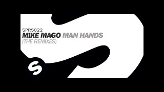 Mike Mago - Man Hands (Low Steppa Remix)