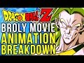 Broly: The Legendary Super Saiyan - ANIMATION BREAKDOWN (Dragon Ball Z)