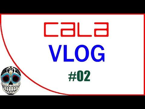 CALA VLOG #02