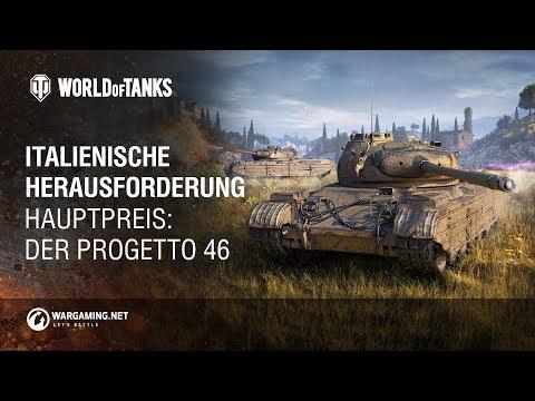Italienische Herausforderung. Hauptpreis: Progetto 46 [World of Tanks Deutsch]