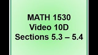 1530 Video 10D Sections 5.4 - 5.4