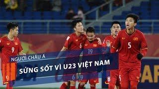 Người Châu Á sửng sốt vì U23 Việt Nam | VTC1