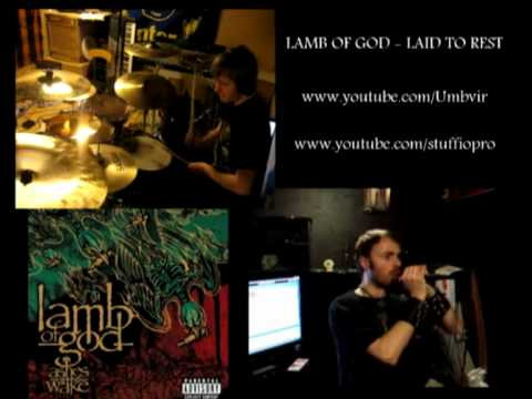 Lamb of God - Laid to Rest Vocal and Drum Cover