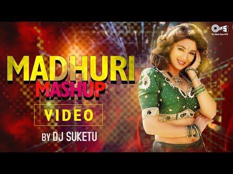 Madhuri Mashup by DJ Suketu | Full Song Video | Madhuri Dixit | Bollywood Songs Mashup 2018