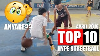 Hype Streetball   Top 10 Moves of The Month April 2019