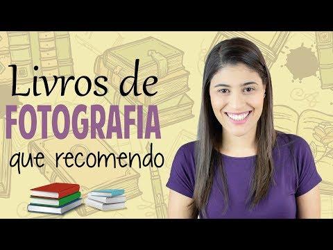 Livros De Fotografia Que Recomendo | Fotografia Dicas