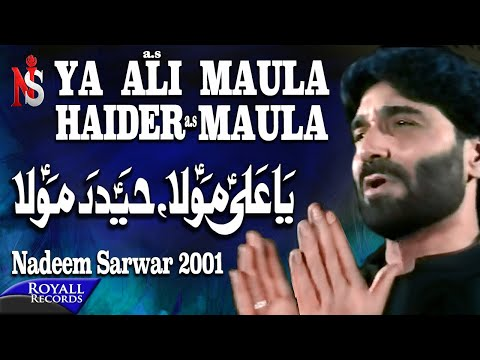 Nadeem Sarwar - Ya Ali Maula 2001