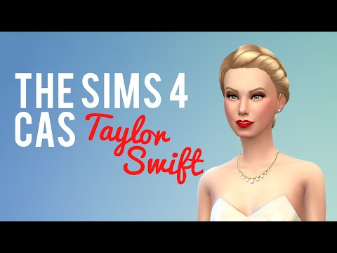 The Sims 4 CAS Demo — Taylor Swift — Celebrity