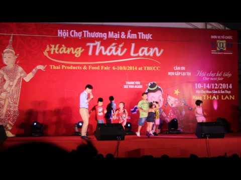 Liên khúc Lý Hải với vũ đoàn nhí - cực vui (Hội chợ hàng Thái 8/2014)