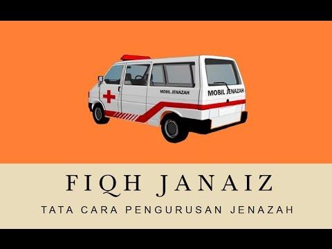 FIQIH JANAIZ- Bab 5 (Praktek Memandikan Dan Mengkafankan) - Ustadz Badrusalam.Lc