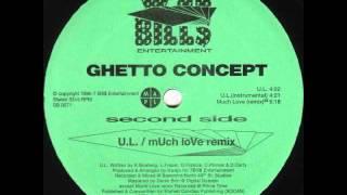 Ghetto Concept - U.L. (Canada 1996)