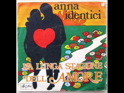 ANNA IDENTICI    LA LUNGA STORIA DELL'AMORE    1970