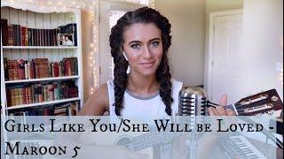 Download Lagu Girls Like You / She Will Be Loved (Maroon 5 mashup) Gratis STAFABAND