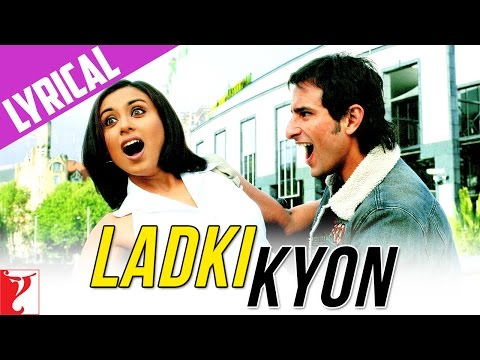 Lyrical: Ladki Kyon - Full Song With Lyrics - Hum Tum