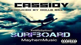 Watch Cassidy Surfboard video