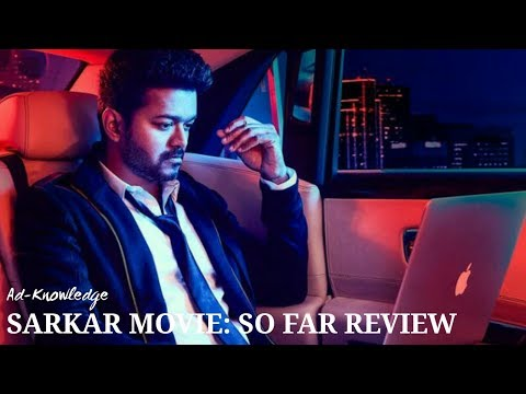 Vijays Sarkar Movie So Far Review Tamil 2018 | Ad-Knowledge