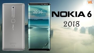 Nokia 6 2018 Official Look, Introduction, Specifications, Price, Release Date, Camera, First Look