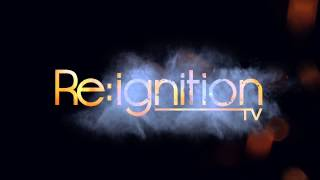 Re:Ignition TV- Official Introduction