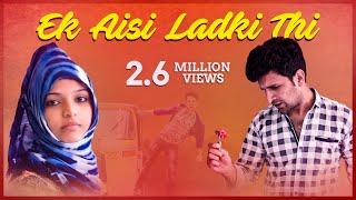 Ek Aisi Ladki Thi || Romantic Funny Video || Kiraak Hyderabadiz