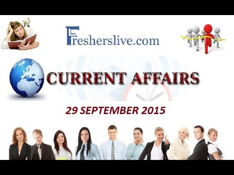 Current Affairs for 29 September 2015
